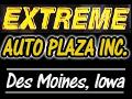 Extreme Auto Plaza, used car dealer in Des Moines, IA